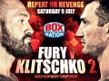 **POSTPONED** FURY AND KLITSCHKO 2, JULY 9